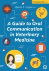 A Guide to Oral Communication in Veterinary Medicine - eBook