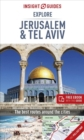 Insight Guides Explore Jerusalem & Tel Aviv (Travel Guide with Free eBook) - Book
