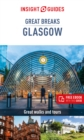 Insight Guides Great Breaks Glasgow  (Travel Guide eBook) - Book