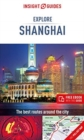 Insight Guides Explore Shanghai (Travel Guide with Free eBook) - Book
