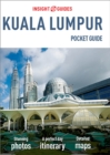 Insight Guides Pocket Kuala Lumpur (Travel Guide eBook) - eBook