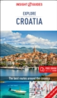 Insight Guides Explore Croatia (Travel Guide with Free eBook) - Book
