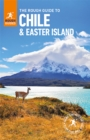 The Rough Guide to Chile & Easter Islands (Travel Guide eBook) - eBook