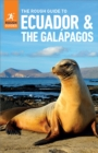 The Rough Guide to Ecuador & the Galapagos (Travel Guide eBook) - eBook