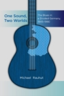One Sound, Two Worlds : The Blues in a Divided Germany, 1945-1990 - eBook