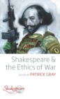 Shakespeare and the Ethics of War - eBook