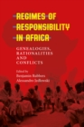 Regimes of Responsibility in Africa : Genealogies, Rationalities and Conflicts - eBook
