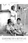 Searching for a Better Life : Growing Up in the Slums of Bangkok - Book