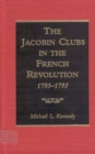 The Jacobin Clubs in the French Revolution, 1793-1795 - eBook