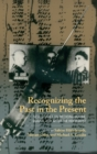 Recognizing the Past in the Present : New Studies on Medicine Before, During, and After the Holocaust - Book