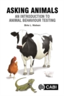 Asking Animals: An Introduction to Animal Behaviour Testing - eBook