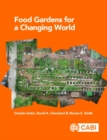Food Gardens for a Changing World - Book