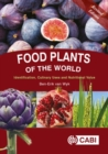 Food Plants of the World : Identification, Culinary Uses and Nutritional Value - Book