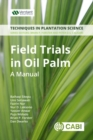 Field Trials in Oil Palm Breeding : A Manual - Book