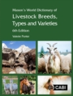 Mason's World Dictionary of Livestock Breeds, Types and Varieties - Book