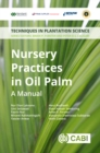 Nursery Practices in Oil Palm : A Manual - eBook