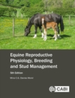 Equine Reproductive Physiology, Breeding and Stud Management - eBook