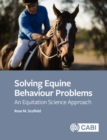 Solving Equine Behaviour Problems : An Equitation Science Approach - eBook