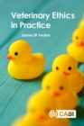 Veterinary Ethics in Practice - eBook