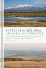 The Tundzha Regional Archaeology Project : Surface Survey, Palaeoecology, and Associated Studies in Central and Southeast Bulgaria, 2009-2015 Final Report - eBook