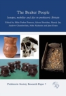 The Beaker People : Isotopes, Mobility and Diet in Prehistoric Britain - Book
