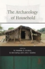 The Archaeology of Household - Book