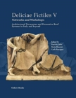 Deliciae Fictiles V. Networks and Workshops : Architectural Terracottas and Decorative Roof Systems in Italy and Beyond - Book