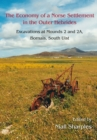 The Economy of a Norse Settlement in the Outer Hebrides : Excavations at Mounds 2 and 2A Bornais, South Uist - eBook