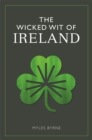 The Wicked Wit of Ireland - Book
