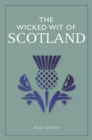The Wicked Wit of Scotland - eBook