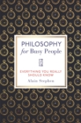 Philosophy for Busy People - Book