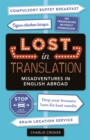 Lost In Translation : Misadventures in English Abroad - Book
