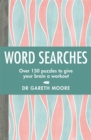 Word Searches : Over 150 puzzles to give your brain a workout - Book