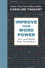 Improve Your Word Power : Test and Build Your Vocabulary - Book