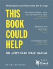 This Book Could Help : The Men's Head Space Manual - Techniques and Exercises for Living - Book