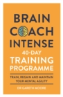 Brain Coach Intense : 40-Day Training Programme - Book