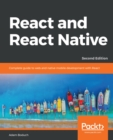 React and  React Native : Complete guide to web and native mobile development with React, 2nd Edition - eBook