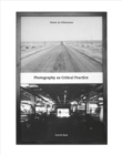 Photography as Critical Practice : Notes on Otherness - Book