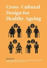 Cross-Cultural Design for Healthy Ageing - Book