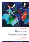 Dance and Authoritarianism : These Boots are made for Dancing - eBook