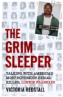The Grim Sleeper - Talking with America's Most Notorious Serial Killer, Lonnie Franklin - eBook