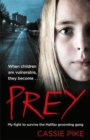 Prey : My Fight to Survive the Halifax Grooming Gang - Book