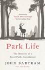 Park Life : The Memoirs of a Royal Parks Gamekeeper - Book