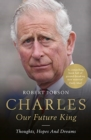 Charles: Our Future King - Book