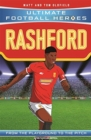 Rashford (Ultimate Football Heroes) - Collect Them All! - Book