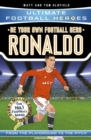 Be Your Own Football Hero: Ronaldo - Book