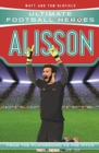 Alisson (Ultimate Football Heroes) - Collect Them All! - Book