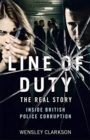 Line of Duty - The Real Story of British Police Corruption - Book