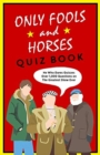 The Only Fools & Horses Quiz Book - Book