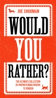 Would You Rather? : The perfect family game book and Christmas stocking filler - eBook